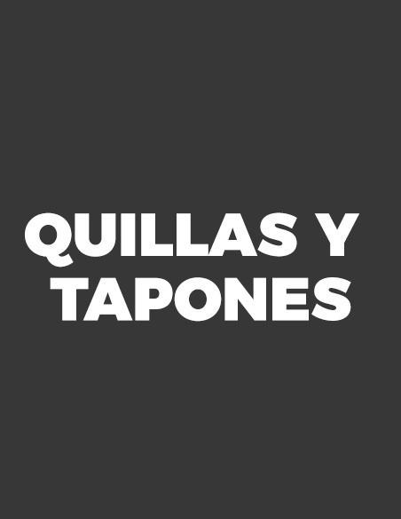 Quillas y Tapones