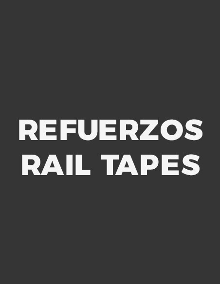 Refuerzos - Rail Tapes