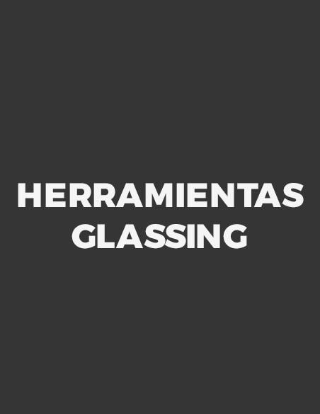 Herramientas Glassing